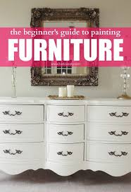the beginners guide to painting furniture bedroom furniture painted