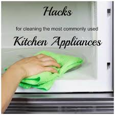 Used Kitchen Appliances Hacks For Cleaning The Most Commonly Used Kitchen Appliances