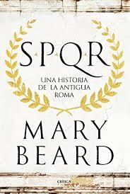 SPQR: Una historia de la antigua Roma (Spanish ... - Amazon.com