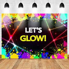 Glow Neon Party <b>Backdrop Let's Glow</b> Splatter Shinning Lights ...
