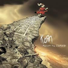 it's time to re-evaulate <b>Korn</b> (?) — '<b>Follow the</b> Leader' turns 20