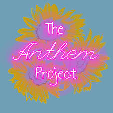 The Anthem Project