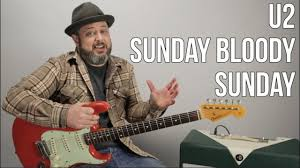 "<b>U2</b> ""Sunday Bloody Sunday"" Guitar Lesson, how to play - YouTube"