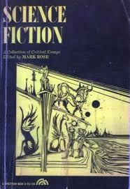 science fiction a collection of critical essays by mark rose