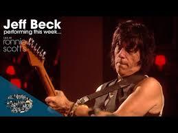 <b>Jeff Beck</b> | <b>Performing</b> This Week... Live At Ronnie Scotts