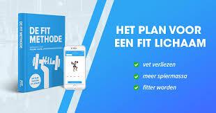 FIT Methode: het stappenplan voor een fit lichaam   FIT.nl
