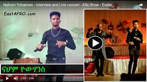 video nahom yohannes interview and live concert com nahom yohannes interview and live concert