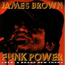 Funk <b>Power</b> 1970: A <b>Brand New</b> Thang - Wikipedia