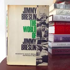 jimmybreslin on topsy one jimmy jimmybreslin journalism essays nyc sports vintage book insta