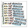 obsessively