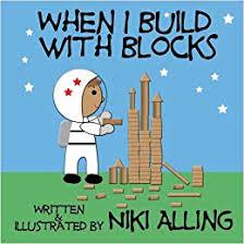When I <b>Build</b> With <b>Blocks</b>: Niki Alling: 9781477535318: Amazon.com ...