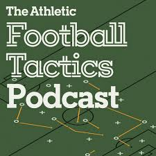 The Athletic Football Tactics Podcast