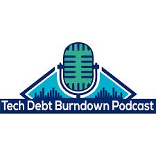 The Tech Debt Burndown Podcast