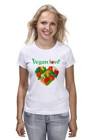 Футболка <b>классическая</b> Vegan <b>love</b> #1347596 – заказать женские ...
