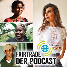 Fairtrade – der Podcast