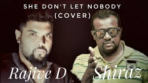 she don t let nobody rajive d shiraz chaka demus pliers she don t let nobody rajive d shiraz chaka demus pliers cover