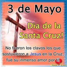 Resultado de imagen para mayo 3 cruz