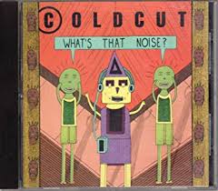 <b>Coldcut</b> - <b>What's That</b> Noise? - Amazon.com Music