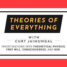 Theories of Everything with Curt Jaimungal