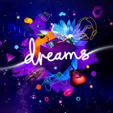 Dreams (<b>игра</b>) — Википедия