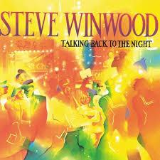 <b>Steve Winwood</b> - <b>Talking</b> Back To The Night (Vinyl) : Target