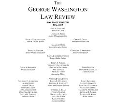 masthead the george washington law review vol 85 ed board