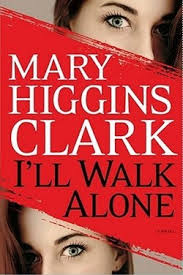 Author Interview - <b>Mary</b> Higgins Clark, author of I'll Walk Alone ...