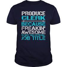 awesome tee for produce clerk t shirt clerk t shirts clerk awesome tee for produce clerk t shirt clerk t shirts clerk sweatshirts clerk hoodies guys tee navy blue