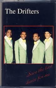 The <b>Drifters</b> - <b>Save The</b> Last Dance For Me [Audio Cassette ...