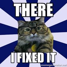 there i fixed it - Tumblr Hipster Kitty | Meme Generator via Relatably.com