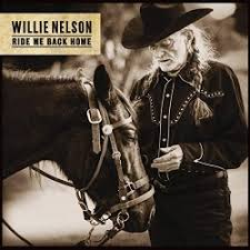 <b>Ride</b> Me Back Home - <b>Willie Nelson</b> | Songs, Reviews, Credits ...