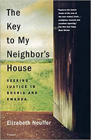 <b>The Key</b> to <b>My</b> Neighbor's House: Seeking Justice in Bosnia and ...