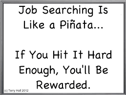 Job Searching Is Like a Pinata...
