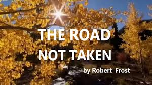 the road not taken by robert frost essay frost s quot the road not taken quot the real meaning application marked by teachers frost s quot the road not taken quot the real meaning application