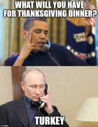 Vladimir Putin and Turkey memes appear online on Thanksgiving ... via Relatably.com