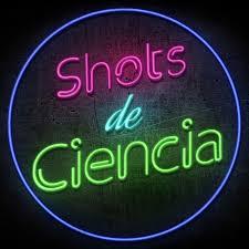Shots de Ciencia