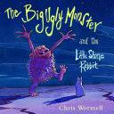 The Big <b>Ugly Monster</b> and the Little Stone Rabbit - Christopher ...