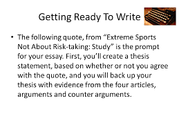 extreme sports expository reading and writing course   ppt download getting ready to write the following quote from extreme sports not about risk