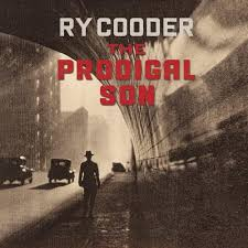 <b>Ry Cooder</b> – The <b>Prodigal</b> Son Lyrics | Genius Lyrics