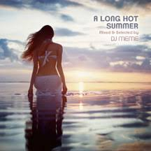 MVD - Long Hot Summer: Mixed & Selected By DJ Meme via Relatably.com