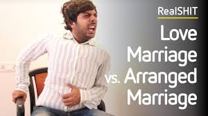 love marriage vs arrange marriage realshit love marriage vs arrange marriage realshit