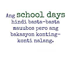 Image gallery for : quotes about school days tagalog