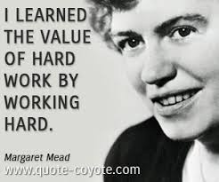 Working Hard Margaret Mead Quotes. QuotesGram via Relatably.com