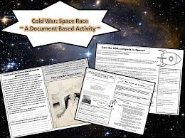 space race cold war mini dbq packet primary sources this four page dbq packet allows students to answer the question who won the space race and how was this accomplished using primary source documents