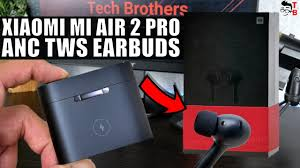 Xiaomi <b>Mi Air 2 Pro</b> PREVIEW: The First Xiaomi TWS Earbuds With ...