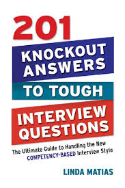 knockout answers to tough interview questions by chan spyman 201 knockout answers to tough interview questions by chan spyman issuu
