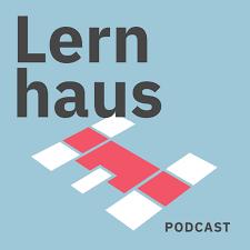 Münchner Lernhaus-Podcast