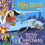 Dig That Crazy Christmas [Japan Bonus Track]