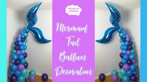 <b>Mermaid</b> Tail <b>Balloon Decoration</b> - YouTube