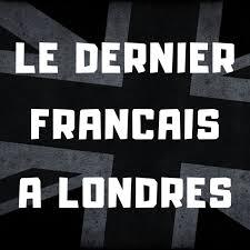 Le Dernier Français A Londres
